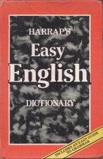 Easy English dictionary By Harraps